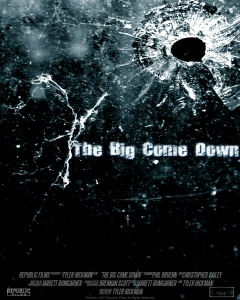 The Big Come Down Poster